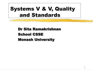 Systems V  V, Quality   and Standards