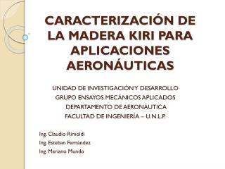 CARACTERIZACIÓN  DE LA MADERA KIRI PARA APLICACIONES  AERONÁUTICAS