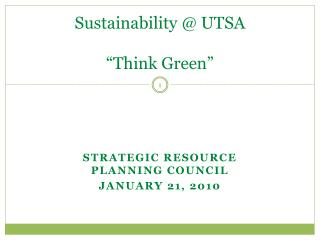 Sustainability  UTSA   Think Green