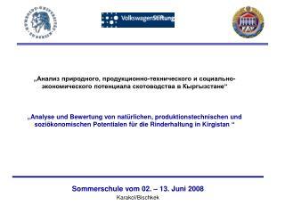 Sommerschule vom 02. – 13. Juni 2008 Karakol/Bischkek