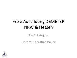 Freie Ausbildung DEMETER    NRW & Hessen