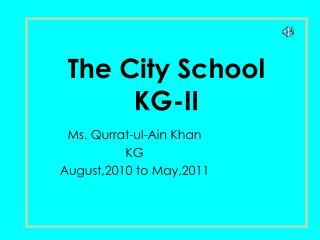 The City School KG-II