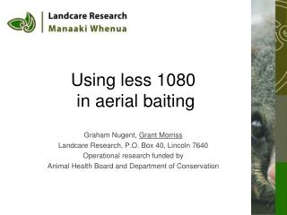Using less 1080  in aerial baiting