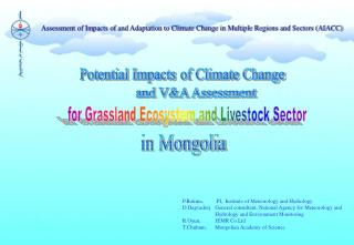 Assessment of Impacts of and Adaptation to Climate Change in Multiple Regions and Sectors (AIACC)
