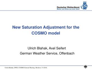 New Saturation Adjustment for the COSMO model