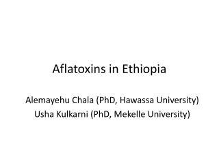 Aflatoxins in Ethiopia