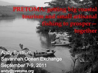 PRETOMA: getting big coastal tourism and small artisanal fishing to prosper—  together