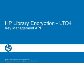 HP Library Encryption - LTO4   Key Management API