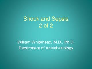 Shock and Sepsis 2 of 2