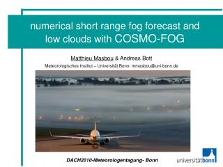 numerical short range fog forecast and low clouds with  COSMO-FOG