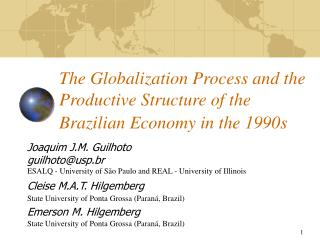 The Globalization Process and the Productive Structure of the Brazilian Economy in the 1990s