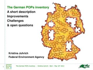 The German POPs inventory A short description Improvements Challenges & open questions