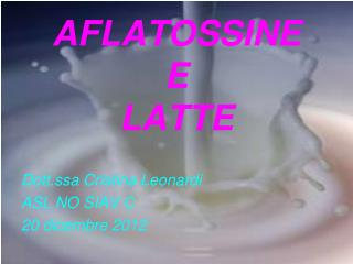 AFLATOSSINE  E  LATTE