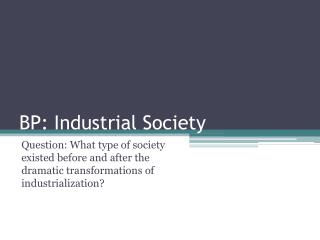 BP: Industrial Society
