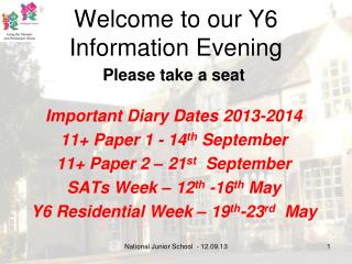 Welcome to our Y6  Information Evening