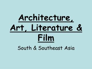 Architecture, Art, Literature & Film