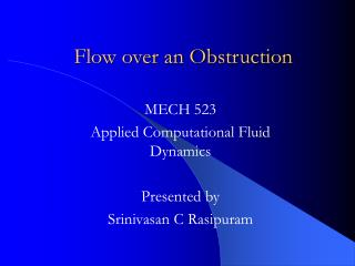 Flow over an Obstruction