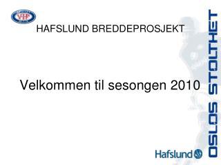HAFSLUND BREDDEPROSJEKT