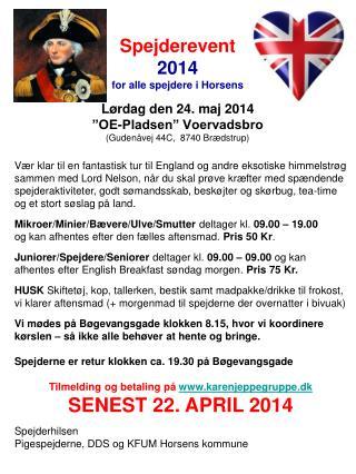 """Spejderevent Horsens 2014 Lørdag den 24. maj 2014 """"OE-Pladsen"""" Voervadsbro"""