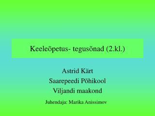 Keeleõpetus- tegusõnad (2.kl.)