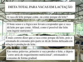 DIETA TOTAL PARA VACAS EM LACTAÇÃO