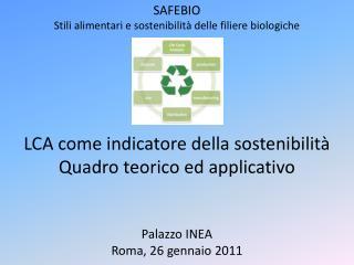 SAFEBIO Stili alimentari  e sostenibilità  delle filiere biologiche