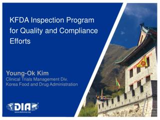 KFDA Inspection Program  for Quality and Compliance  Efforts