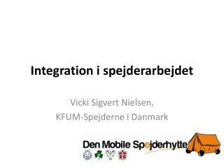 Integration i spejderarbejdet