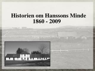 Historien om Hanssons Minde