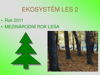 EKOSYST M LES 2