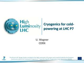 C ryogenics  for cold-powering  at  LHC  P7