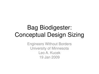 Bag Biodigester: Conceptual Design Sizing