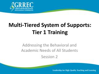 Multi-Tiered System of Supports: Tier 1 Training