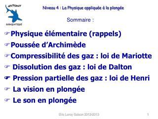 Sommaire :  Physique élémentaire (rappels) Poussée d'Archimède