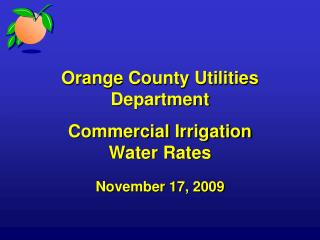 Orange County Utilities Department Commercial Irrigation  Water Rates