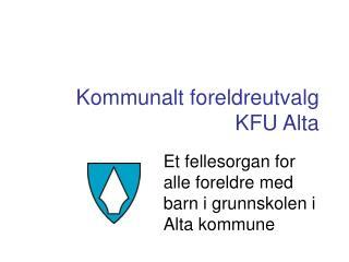 Kommunalt foreldreutvalg KFU Alta