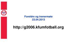 Foreldre og trenermøte 23.04.2013