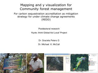 Mapping and y visualization for Community forest management