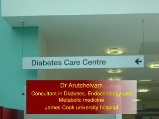 Dr Arutchelvam Consultant in Diabetes, Endocrinology and Metabolic medicine