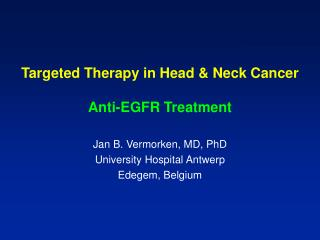 Targeted Therapy in Head & Neck Cancer Anti-EGFR Treatment