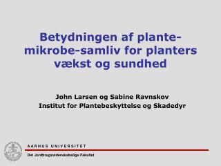 Betydningen af plante-mikrobe-samliv for planters vækst og sundhed