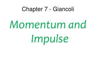 Chapter 7 - Giancoli