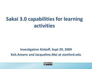 Sakai 3.0 capabilities for learning activities