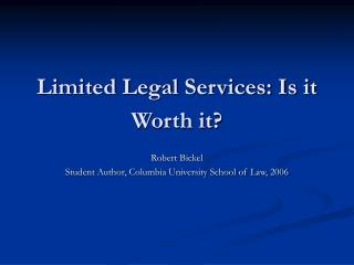 Limited Legal Services: Is it Worth it?