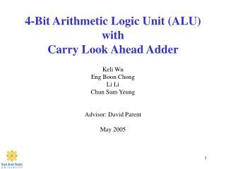 4-Bit Arithmetic Logic Unit (ALU) with Carry Look Ahead Adder