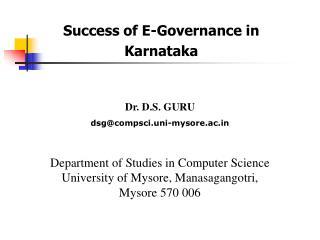 Dr. D.S. GURU dsg@compsci.uni-mysore.ac Department of Studies in Computer Science