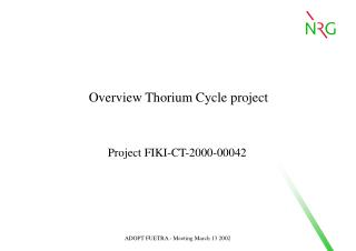 Overview Thorium Cycle project