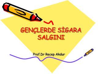 GENÇLERDE SİGARA SALGINI