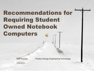Recommendations for Requiring Student Owned Notebook Computers