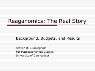 Reaganomics: The Real Story